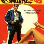 """Criminal Club n. 1 """"20.000 dollari per morire"""", 1 Maggio 1967"""