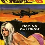 """Criminal Club n. 2 """"Rapina al treno"""", 1 Maggio 1967"""