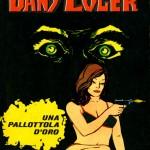 """Dany Coler 05 (00.06.65) - """"Una pallottola d'oro"""""""