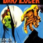 """Dany Coler 10 (00.11.65) - """"Linea diretta"""""""