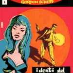 "Gordon Schott n. 9, ""I denti del serpente"", Aprile 1965"